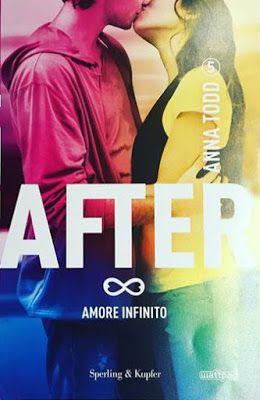 "NEW ADULT E DINTORNI: AFTER - UN CUORE IN MILLE PEZZI - COME MONDI LONTANI - ANIME PERDUTE - AMORE INFINITO ""After Series"" di ANNA TODD"