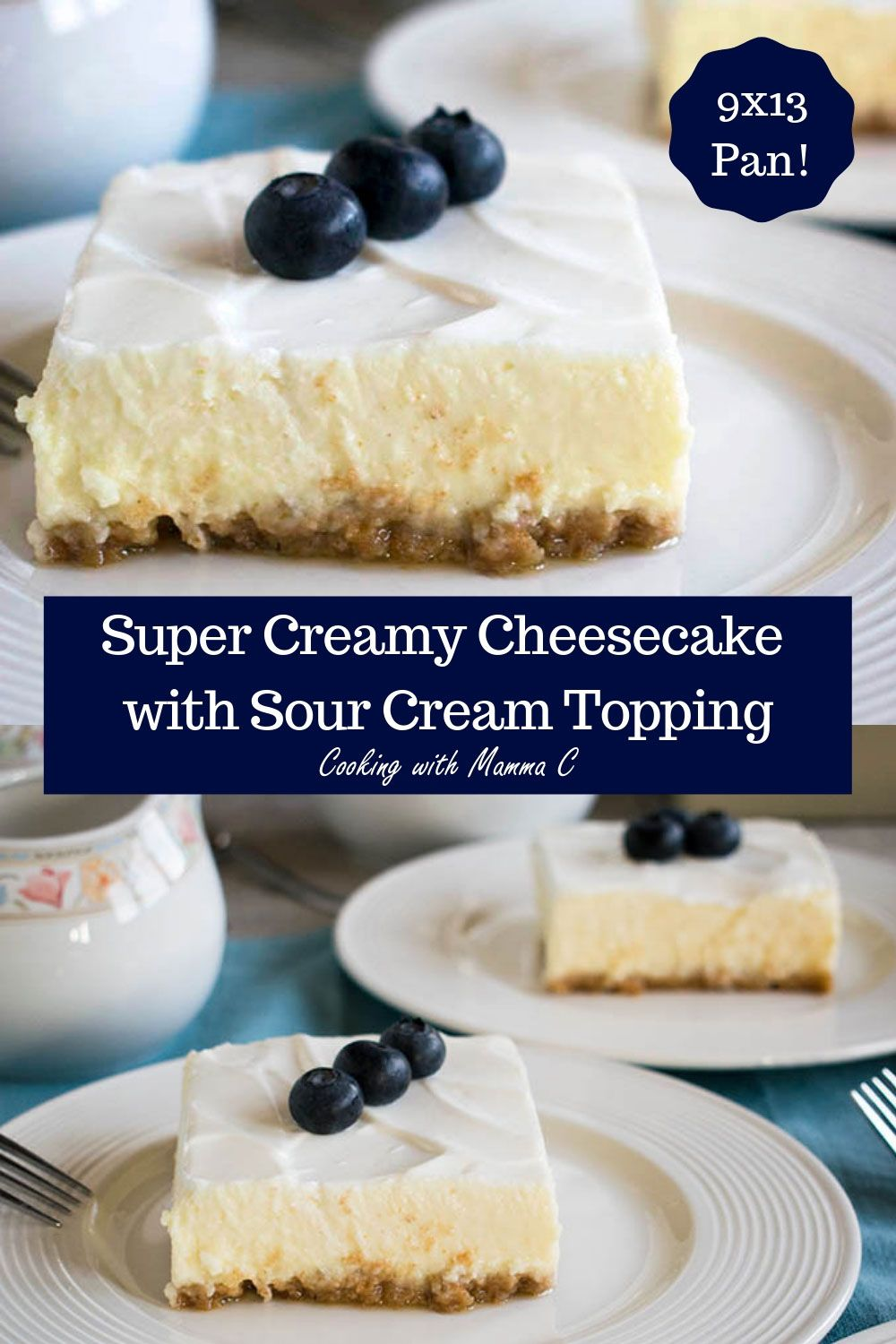 You Have To Try Mom S Cheesecake With Sour Cream Topping It S Baked In A 9x13 Pan And Ha Sour Cream Cheesecake Creamy Cheesecake Recipe 9x13 Cheesecake Recipe