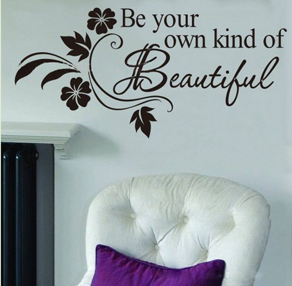 Be Your Own Kind Beautiful Wall Decal Only FREE Shipping - Custom vinyl wall decals flowers
