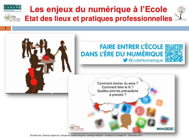 Les Enjeux Du Numerique A L Ecole Etat Des Lieux Et Exemples De Pratiques Professionnelles Etat Des Lieux Ecole Ecole Numerique