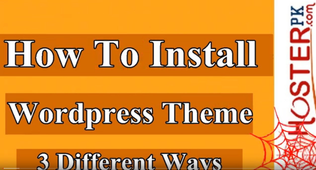 How To upload Install A Wordpress Theme Through Hosterpk