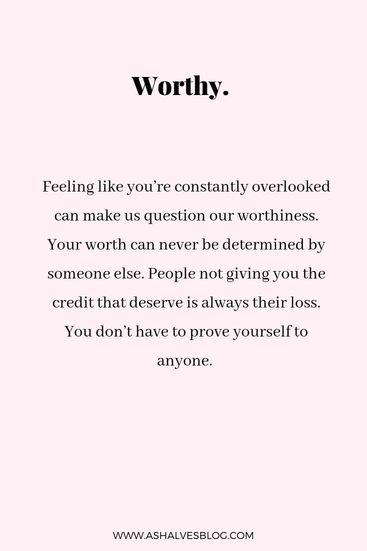 You are Worthy | Self Love Quotes | Change | Obstacles | Words of Wisdom | Quotes| I am enough