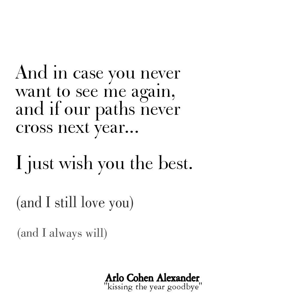 Kissing the Year Goodbye. Arlo Cohen Alexander. New Years quotes ...