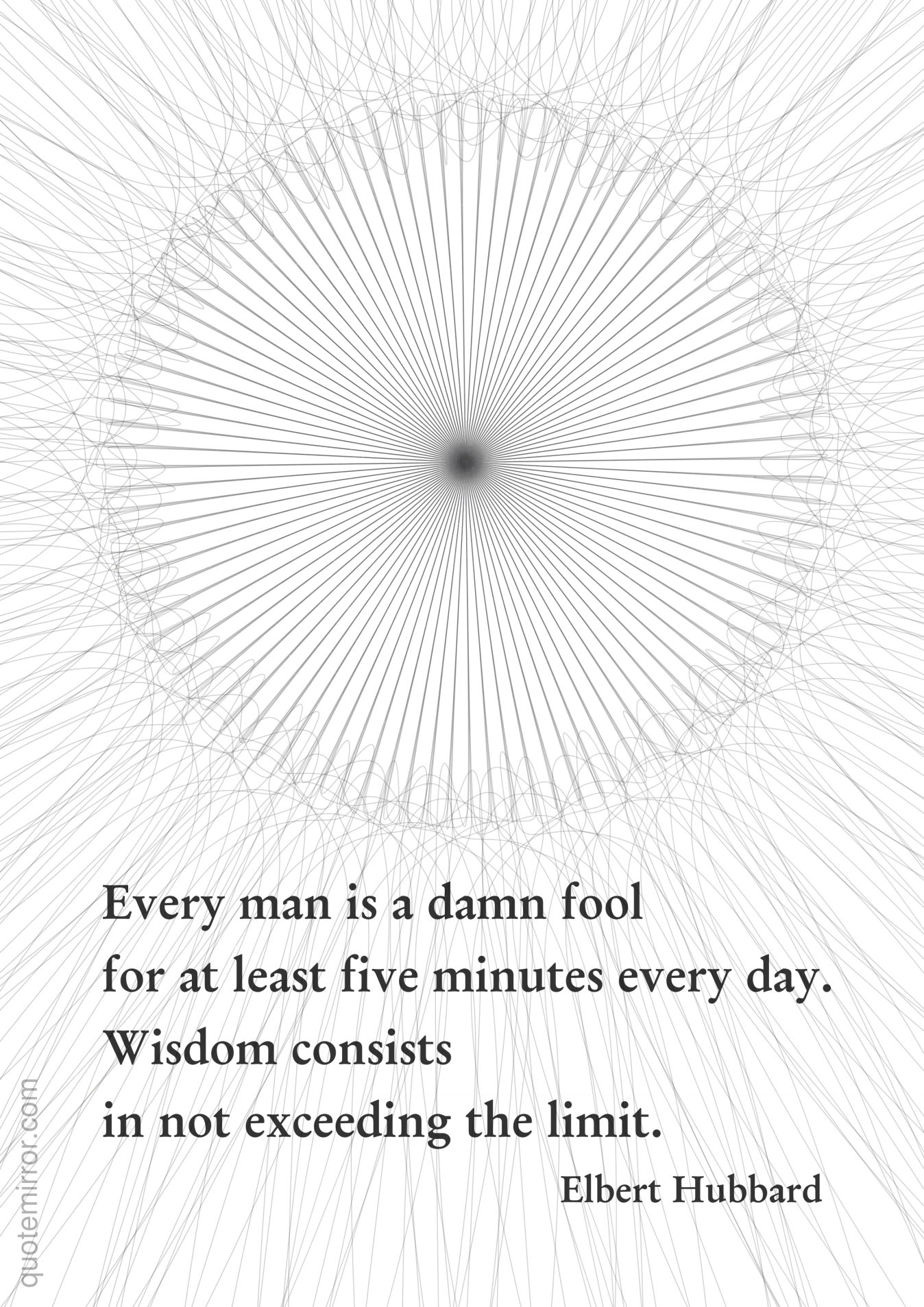 Fool Quotes Every Man Is A Damn Fool  Exceed Wisdom And Fool Quotes
