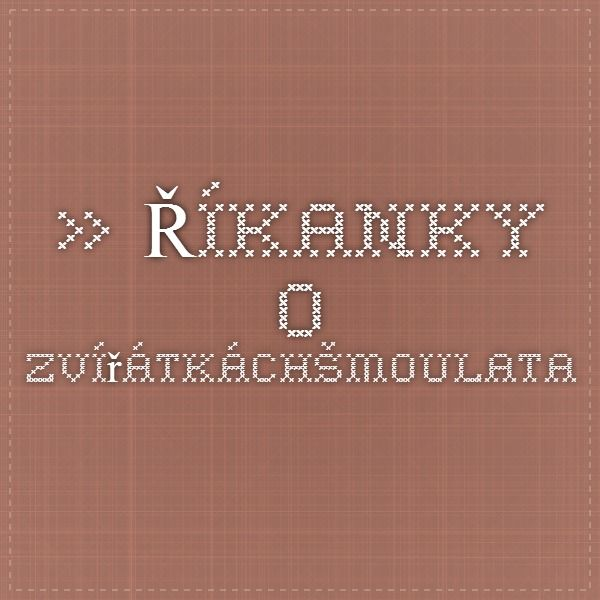 http://smoulata.cz/category/rikanky-o-zviratkach/