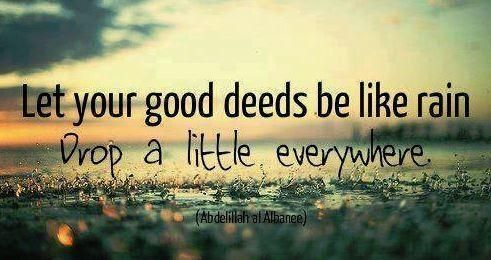 Good Deeds Quotes Good deeds quote; With the start of a holiday with the them of  Good Deeds Quotes