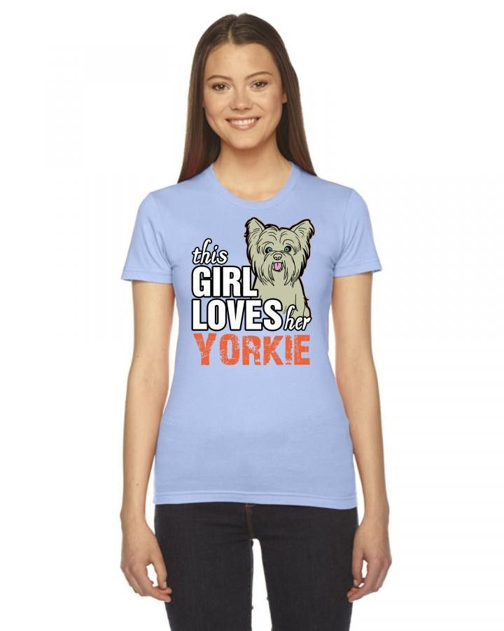 this girl loves her yorkie Ladies Fitted T-Shirt