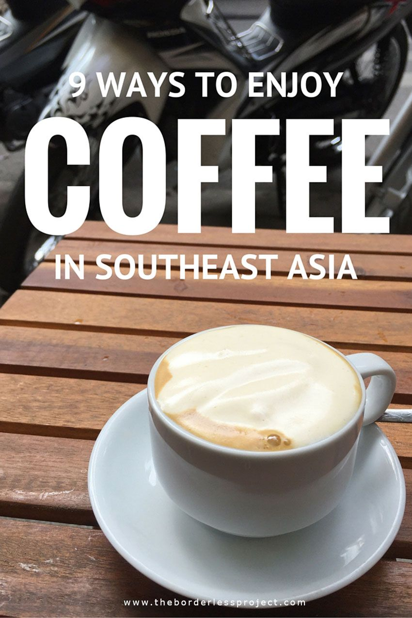 Travel Tips l 9 Ways to Enjoy Coffee in Southeast Asia by Lauren Riley l @tbproject