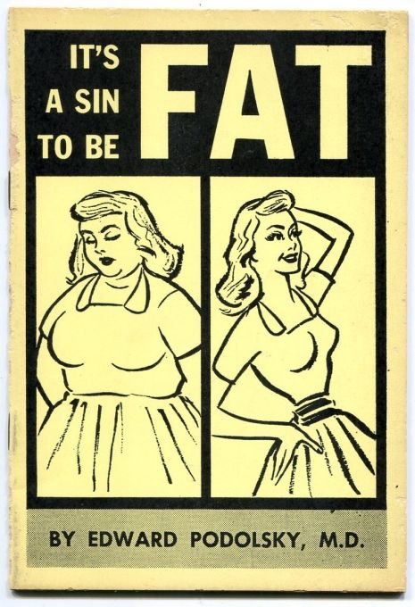 The cover of 'It's a Sin to be Fat' by Dr. Podolsky from 1961.