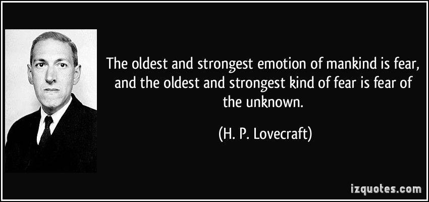 ผลการค้นหารูปภาพสำหรับ h p lovecraft quotes the oldest and strongest emotion