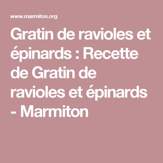 Gratin de ravioles et épinards : Recette de Gratin de ravioles et épinards - Marmiton