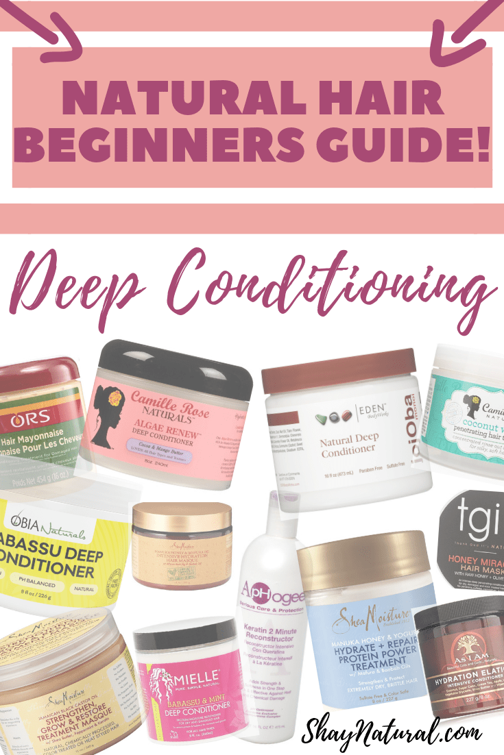 Beginners Guide to Deep Conditioning Natural Hair | ShayNatural