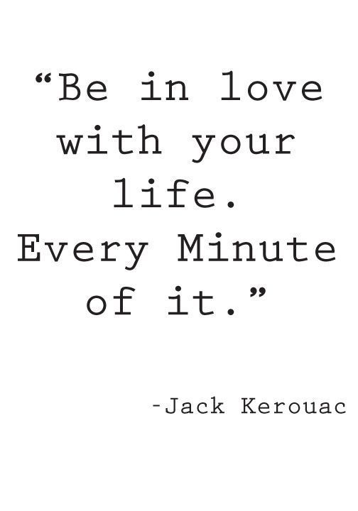 YES LOVE YOUR LIFE and LIFE LOVES YOU, too