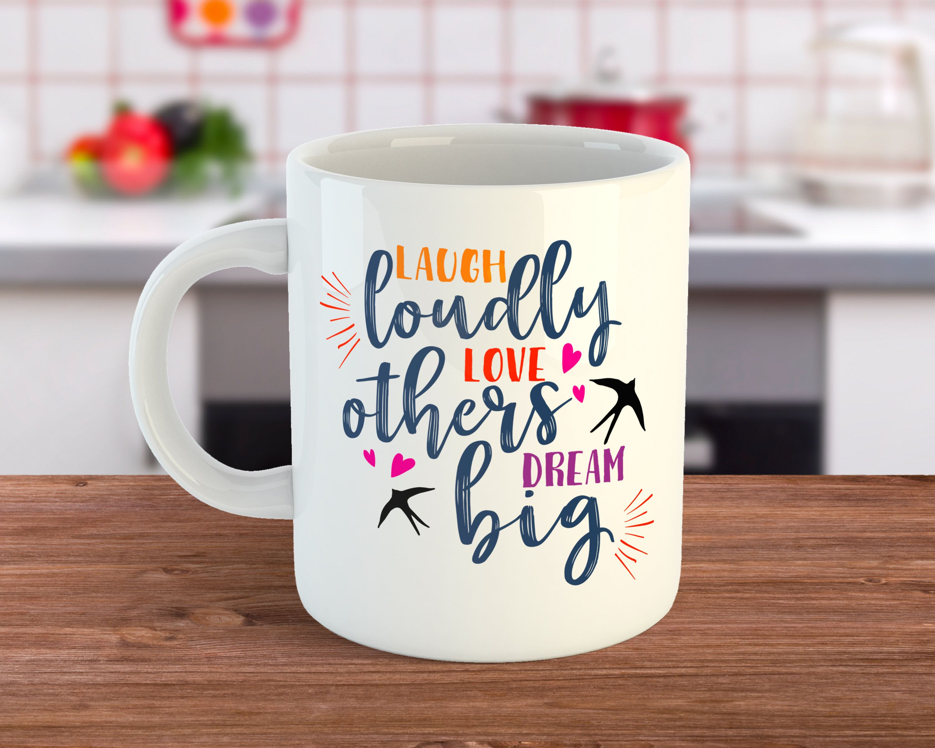 Laugh Loudly Love Others Dream Big Positive Gift Coffee Mug Https Etsy Me 2vait3y Positive Gift Mugs Cute Coffee Mugs
