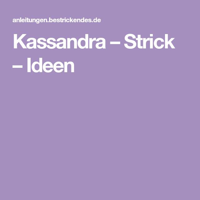 Kassandra U2013 Strick U2013 Ideen