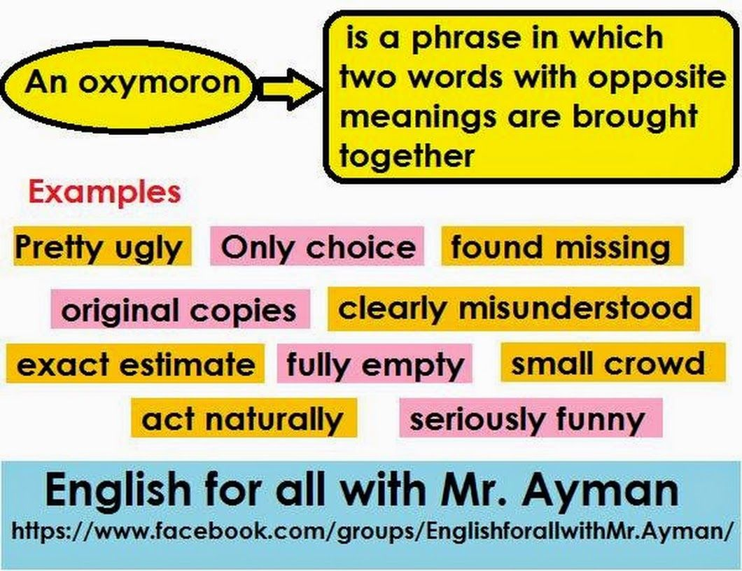 Meaning And Usage Examples Of An Oxymoron English Language Esl