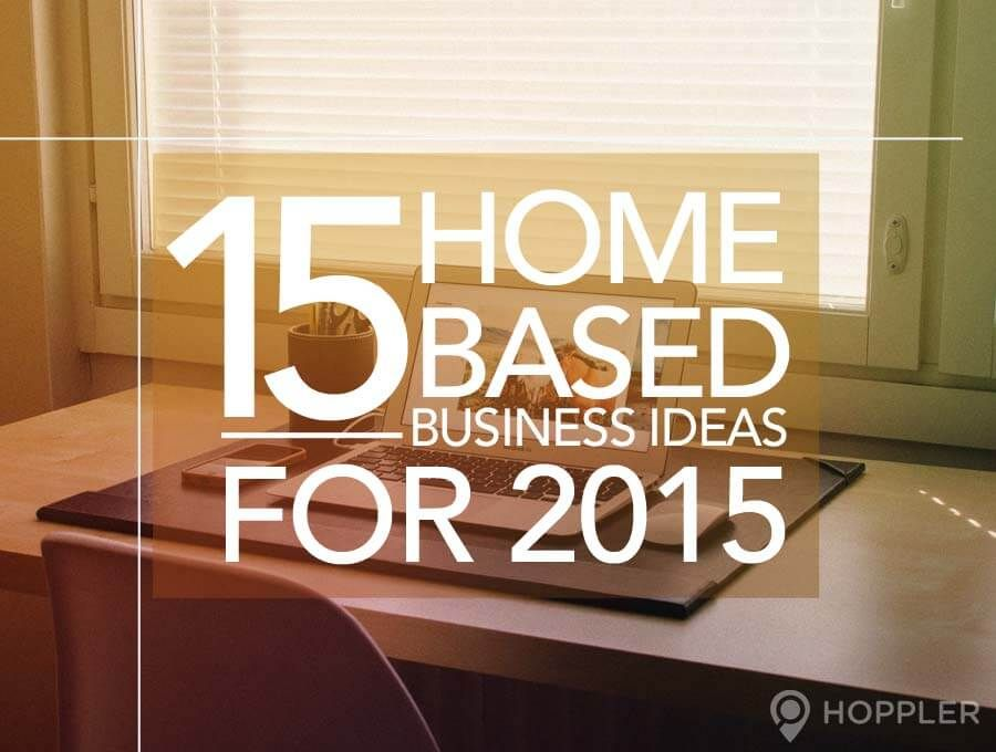 Home Based Business Ideas Home Based Business Ideas Home Based