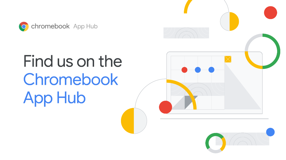 Check out the Chromebook App Hub, a resource for educators