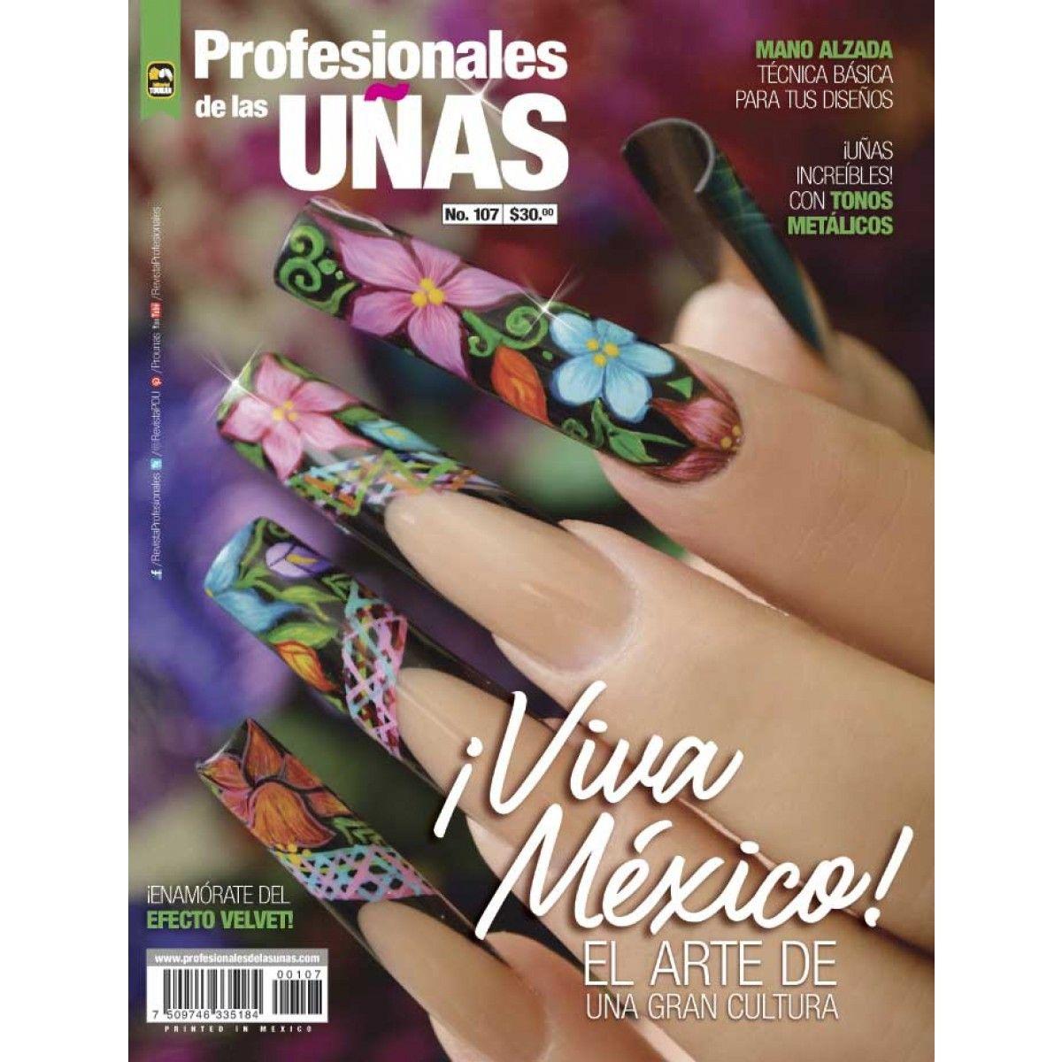 Revista Profesionales de las Uñas 107 - ¡Viva México! - Formato ...