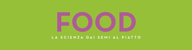 """""""FOOD, la scienza dai semi al piatto"""", al Museo di storia natural di Milano"""