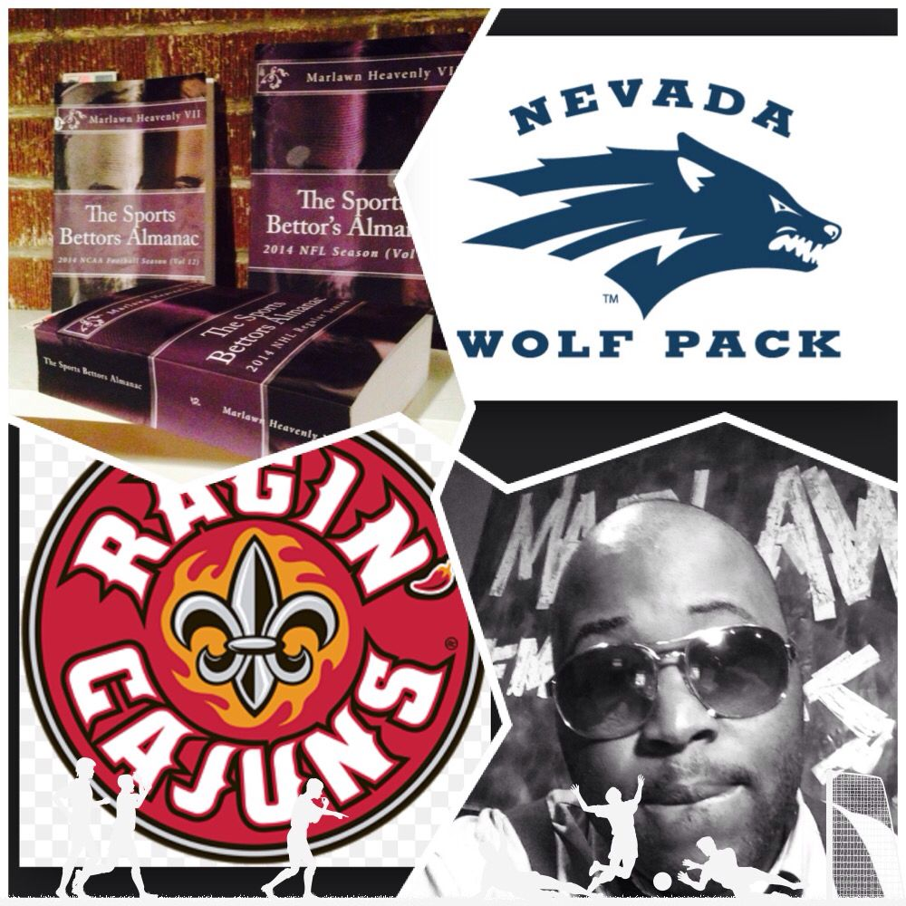 """12/20/14 NCAAF #Nevada #Wolfpack vs #UlLafayette #RaginCajuns (Take: Wolfpack +1,Over 60.5) SPORTS BETTING ADVICE  On  99% of regular season games ATS including Over/Under   """"The Sports Bettors Almanac"""" available at www.Amazon.com  TIPS ARE WELCOME :  PayPal - SportyNerd@ymail.com   Marlawn Heavenly VII    #NFL #MLB #NHL #NBA #NCAAB #NCAAF #LasVegas #Football #Basketball #Baseball #Hockey #SBA #401k #Business #Entrepreneur #Investing  #Tech  #Dj  #Networking #Analytics #HipHop #MYTH7  #TBE"""