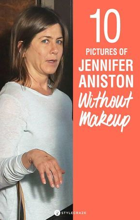 Top 10 Shocking Pictures Of Jennifer Aniston Witho