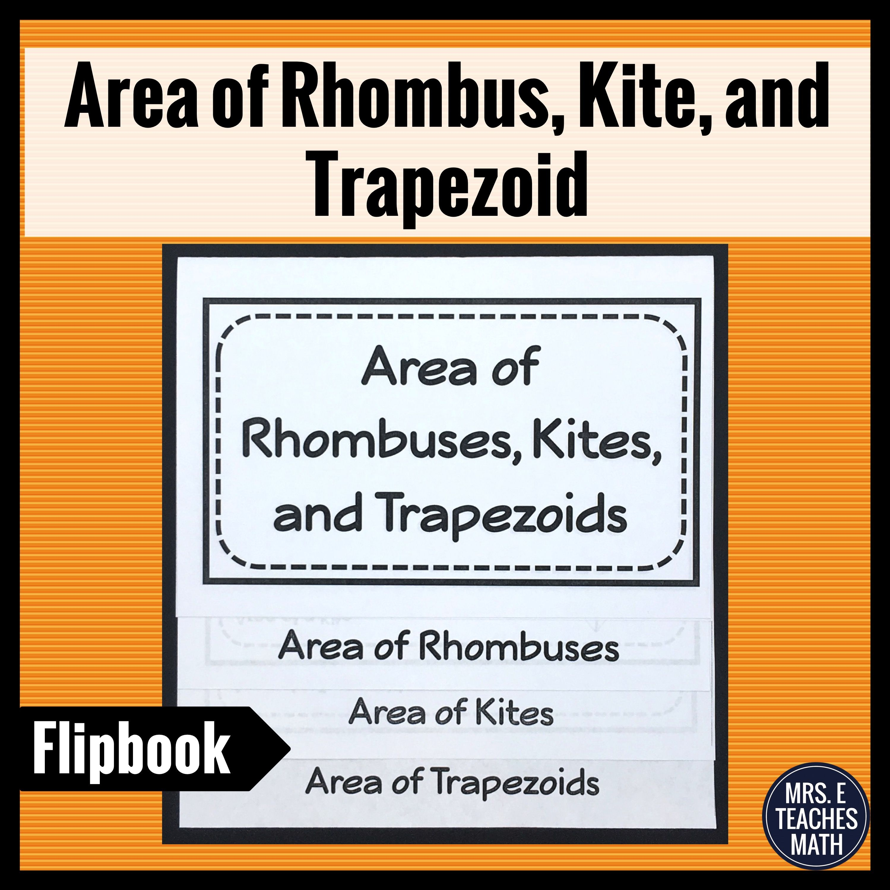 Area Of Rhombuses T Zoids And Kites Flipbook