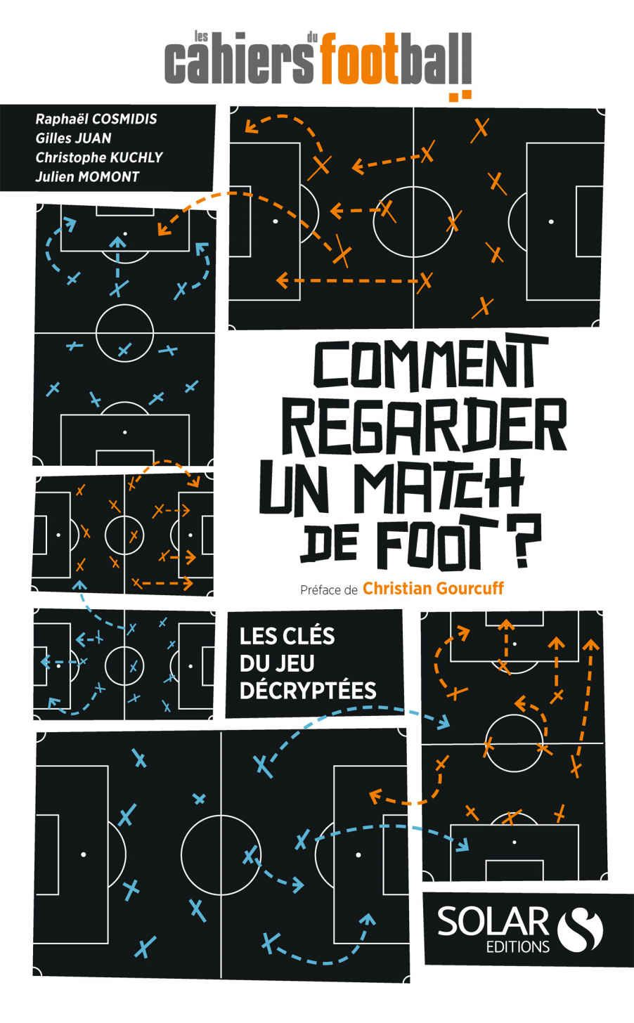 Comment Regarder Un Match De Foot Ebook Les Cahiers Du