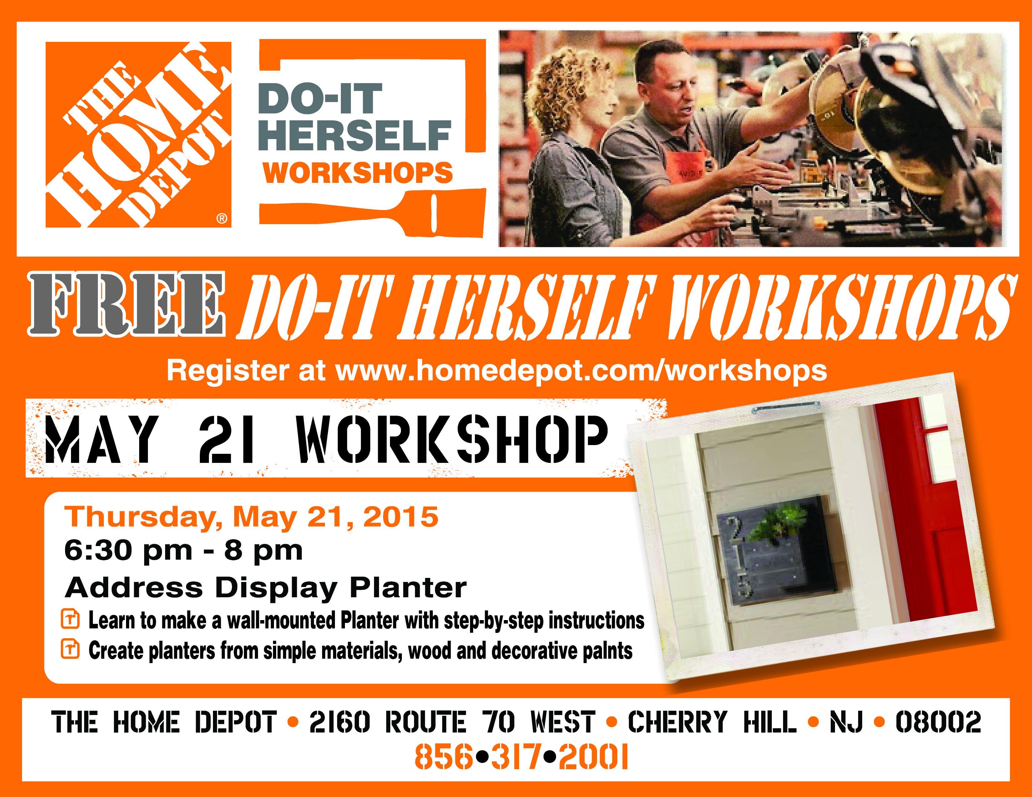 Home Depot Do It Herself Workshops Free Workshops Now Let S Do