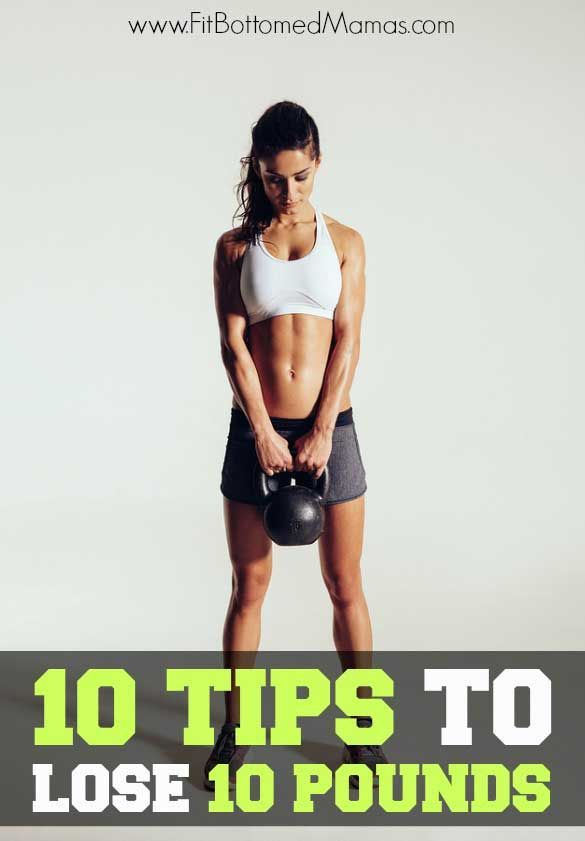 10 tips to lose 10 pounds! Healthy eating, fitness and workout tips for losing 10 pounds.