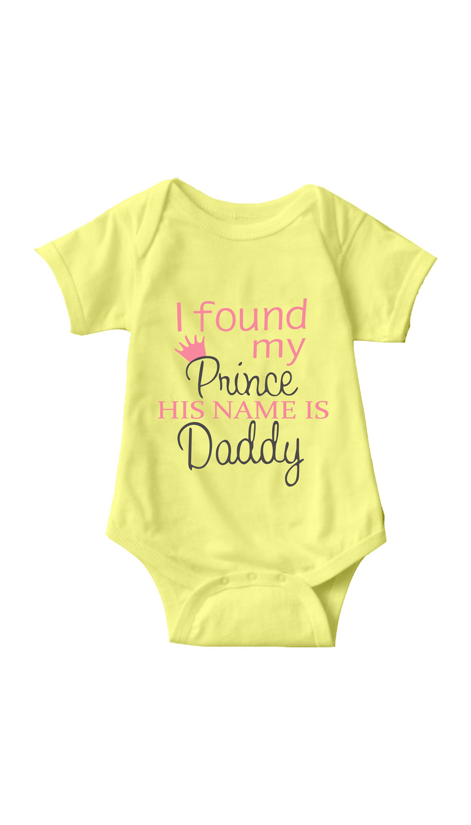 I Found My Prince His Name Is Daddy Long Sleeve Baby Vests Bodysuit Unisex White