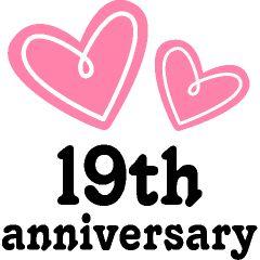 May 20th Happy 19th Anniversary To My Snug I Look Forward To Many Many More Anniversary Quotes Anniversary Wishes For Husband Happy 19th Anniversary