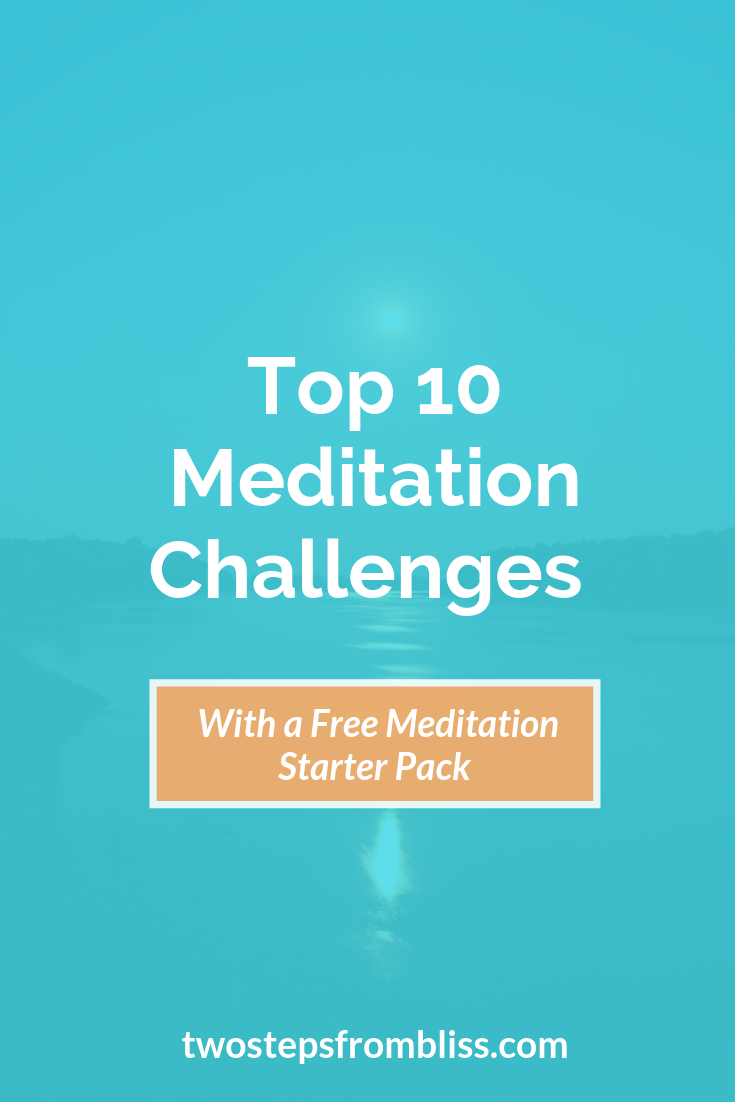 Meditation Challenges Top 10 Challenges And What You Can Do Meditation For Beginners Meditation Meditation Benefits
