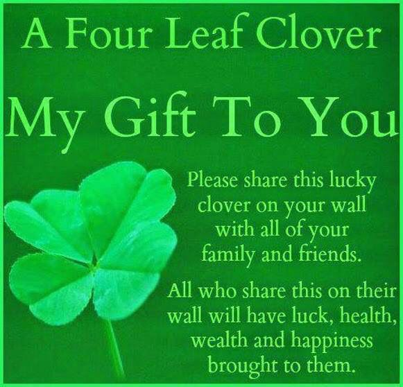 A Four Leaf Clover...Is My Gift To You