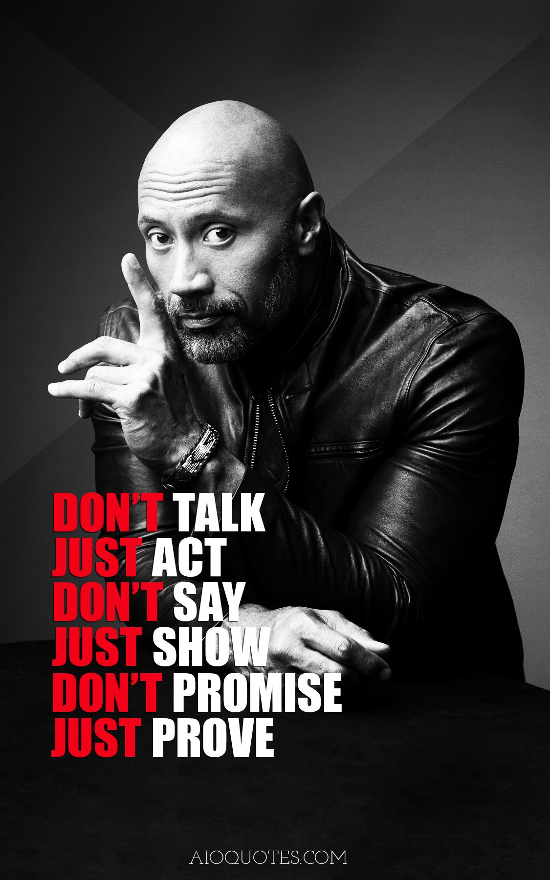 Don T Talk Just Act Don T Say Just Show Don T Promise