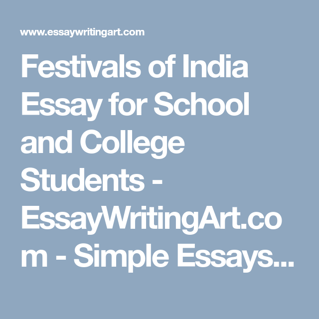 Festivals Of India Essay For School And College Students