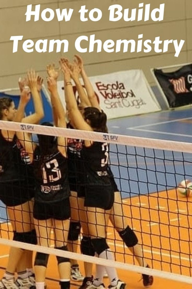 Building A Good Team Is More Than Just Having The Skills Team Chemistry Is About How Players Sports Team Building Volleyball Training Volleyball Team Bonding