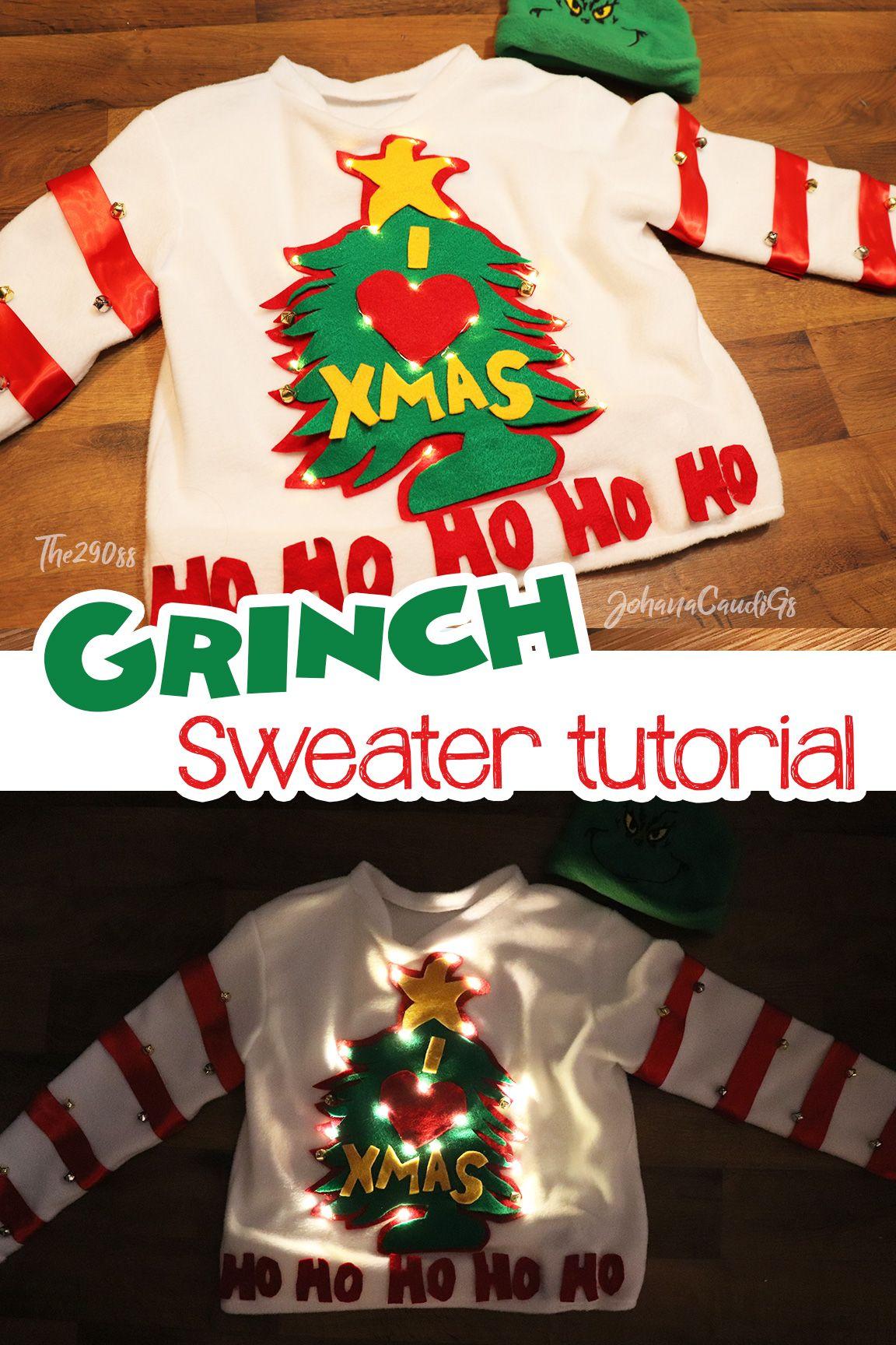 Grinch Sweater Tutorial I Heart Xmas Thegrinch Christmas