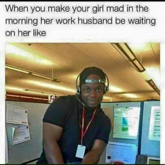 Work Husband Workplace Memes Work Wife Coworker Humor