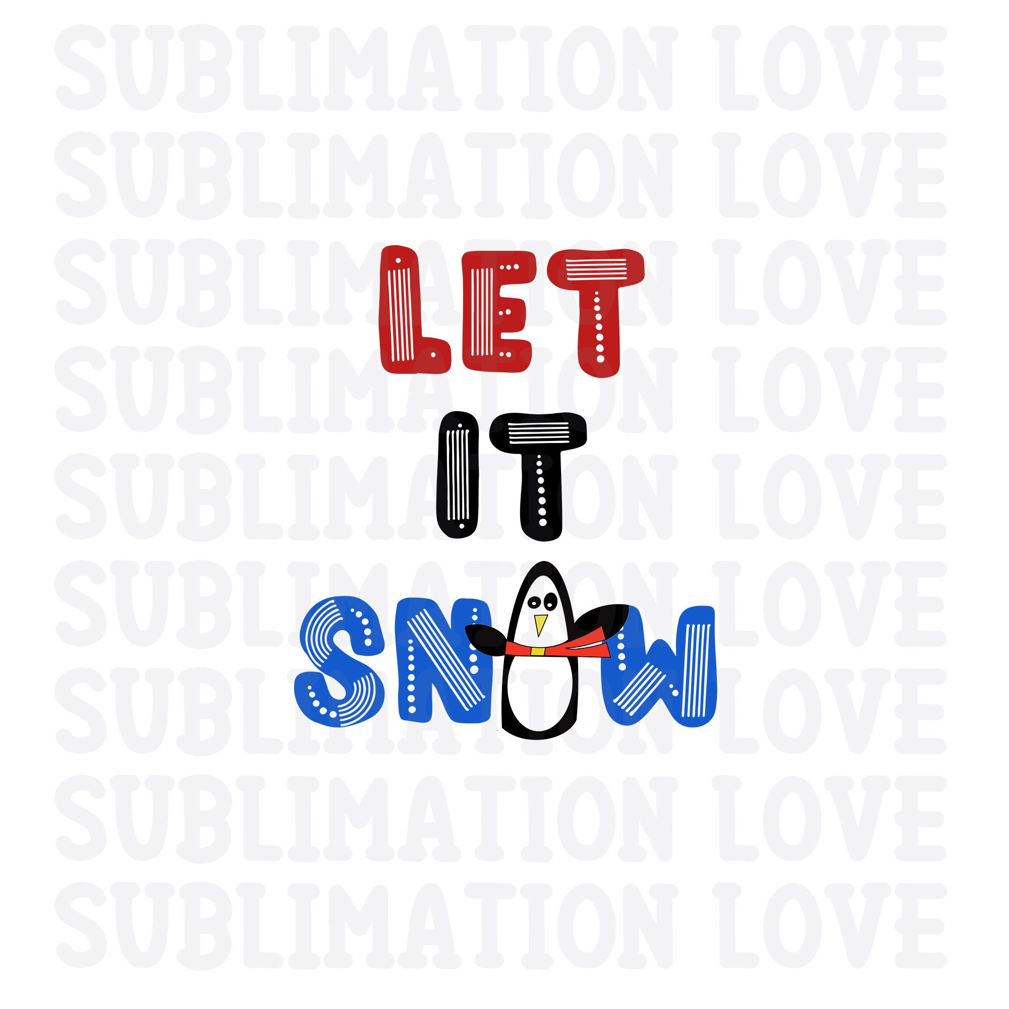 Penguin Let It Snow Png Winter Sublimation Designs Downloads Etsy Printable Artwork How To Draw Hands Clip Art