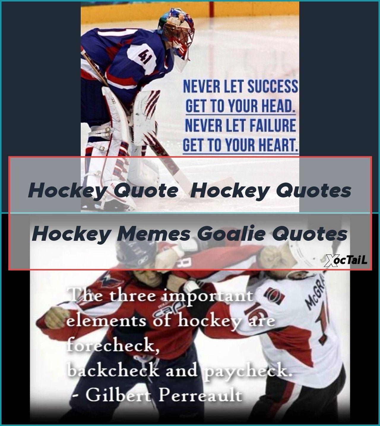 Hockey Quote Hockey Quotes Hockey Memes Goalie Quotes Hockey Quotes Famous V 2020 G