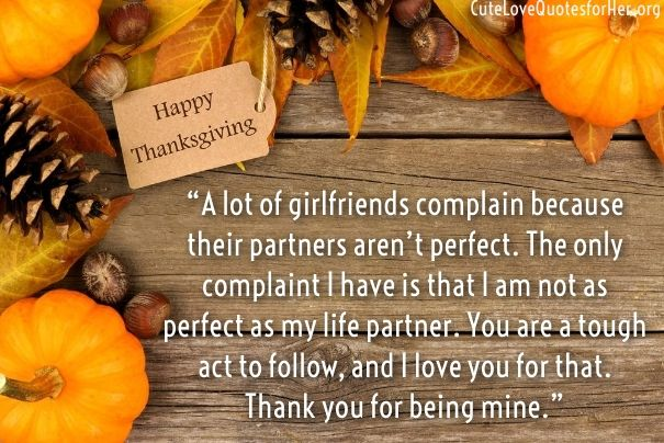 Thanksgiving Love Quotes For Girlfriend Wife Love Quotes For Her Thanksgiving Quotes Thanksgiving Quotes Funny