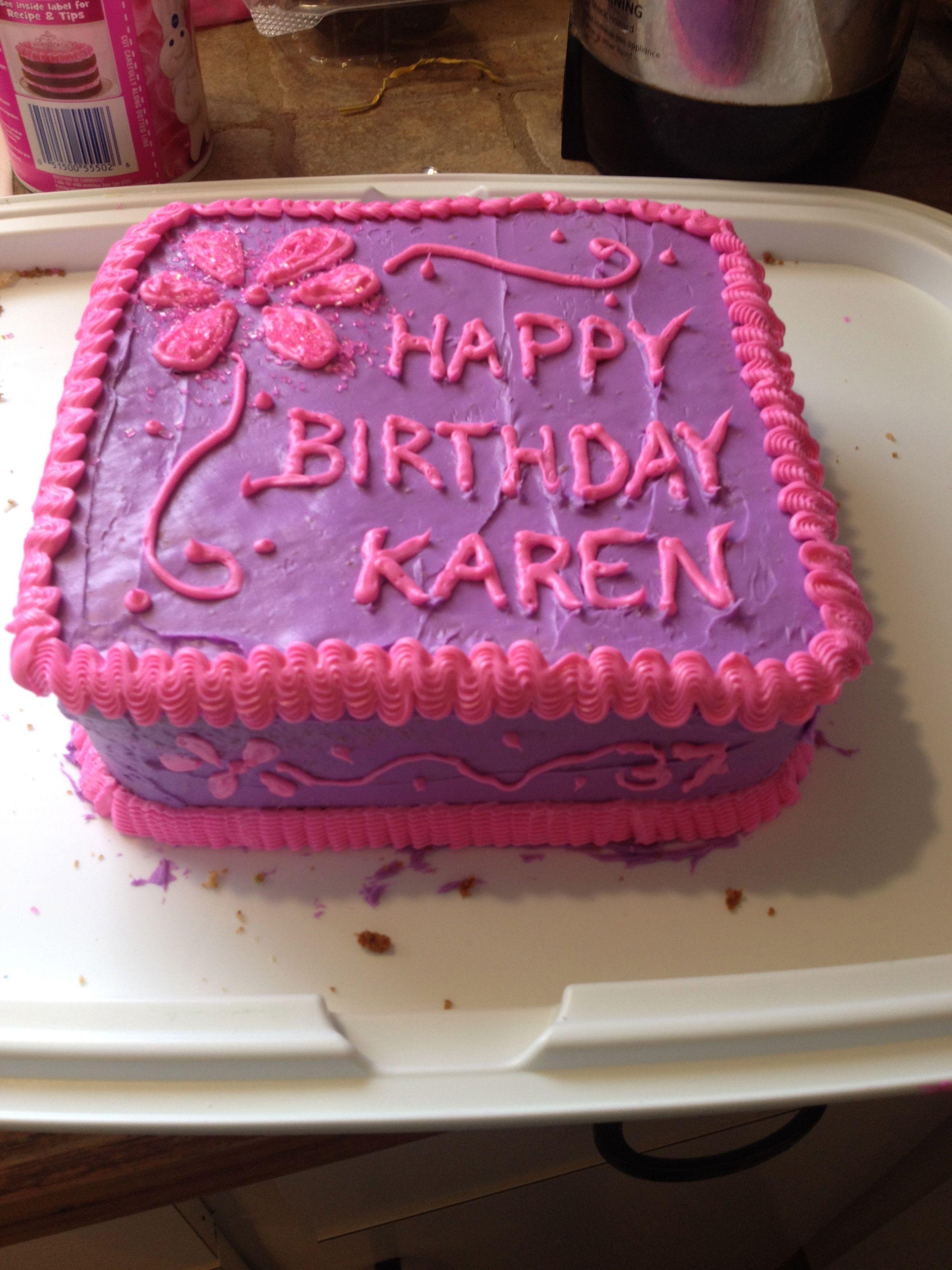 Happy Birthday Karen Fun Time Cakes Cupcake Cakes Pinterest