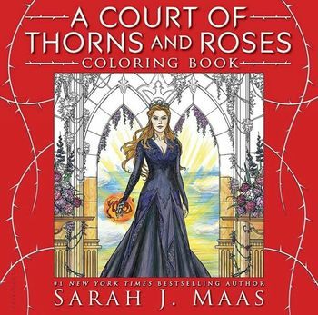 A Court Of Thorns And Roses Coloring Book A Court Of Mist Fury