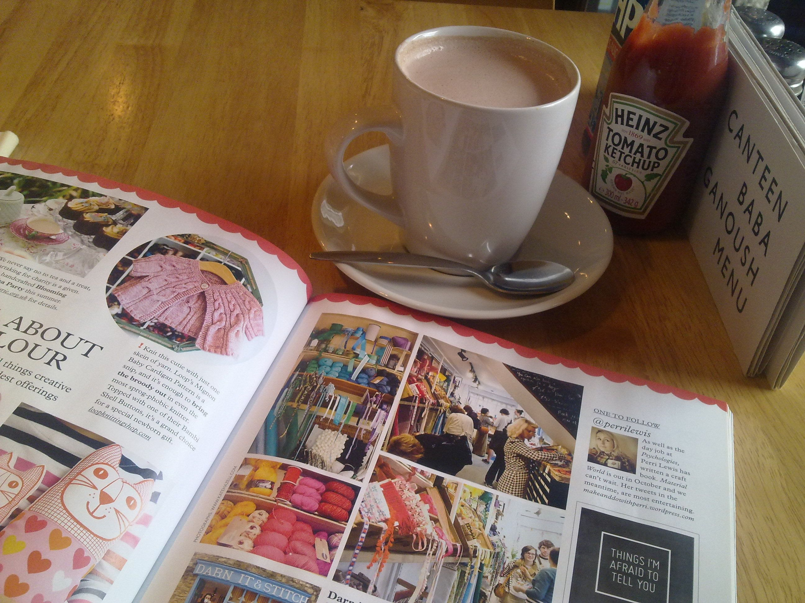 Issue 15 of Mollie Makes with a hot chocolate in Kendals Baba Ganoush. Childfree!!!