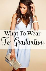 ab929e5afc89 Beautiful Finds From Around The Web!   Graduation Outfits - What To Wear To  Graduation