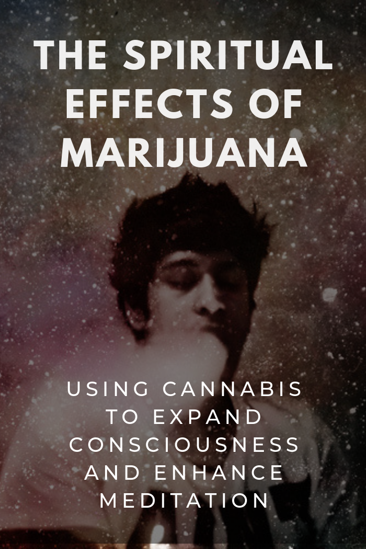 Meditation with Cannabis: Consciousness researcher Stephen Gray shares deep insights into the spiritual effects of cannabis and how to work with marijuana through meditation. #HolisticHealth #Spirituality #Cannabis #ConsciousLifestyleMag