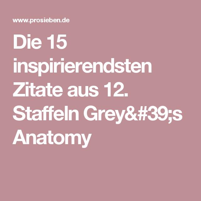 Greys Anatomy Die 15 Inspirierendsten Zitate Aus 12 Staffeln