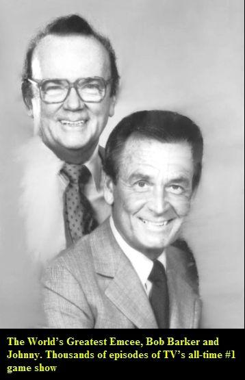 Johnny Olson & Host Bob Barker of the longest running Game ...