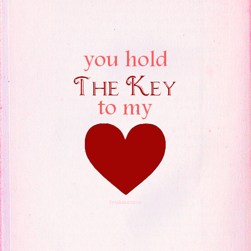 You hold the key to my heart\
